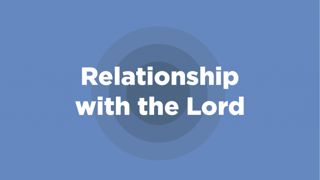 Relationship with the Lord