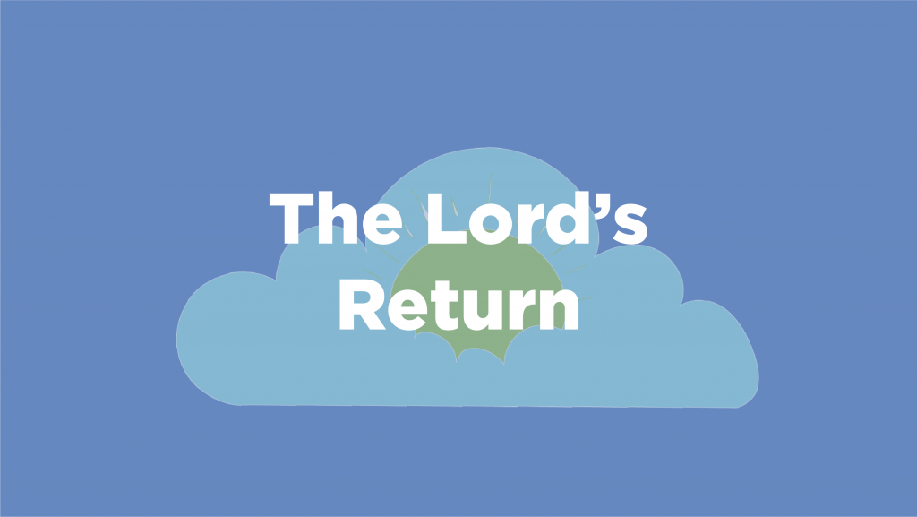 The Lord's Return