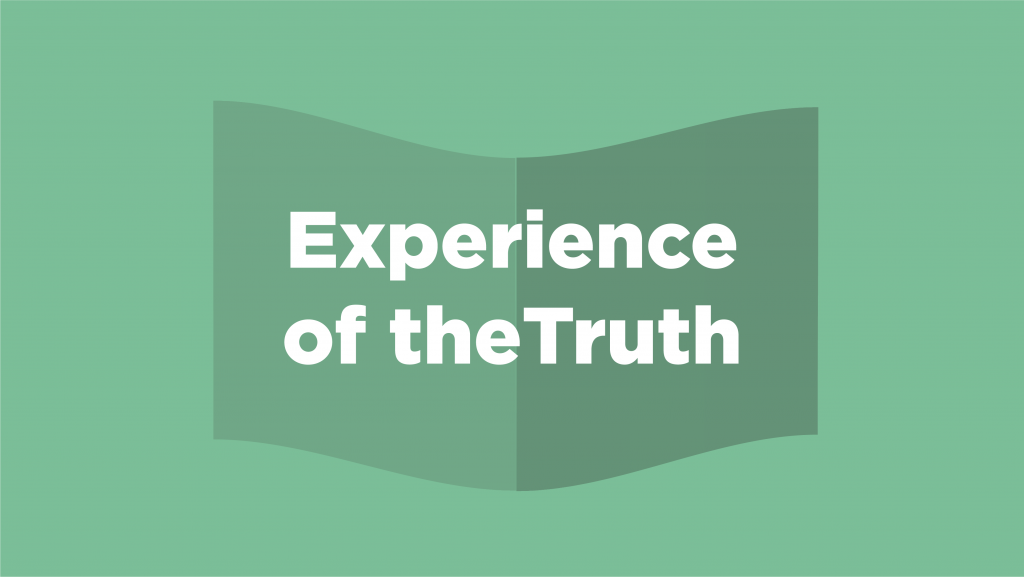 Experience of the Truth