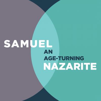 SamuelAnAgeTurningNazarite-01